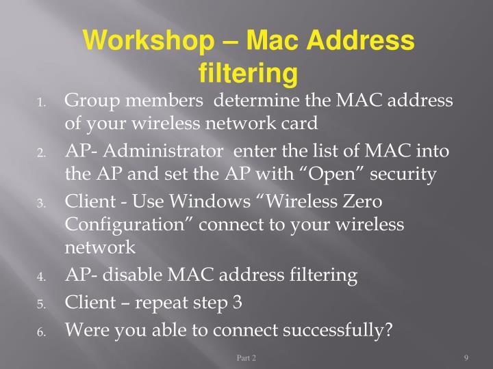 Workshop – Mac Address filtering