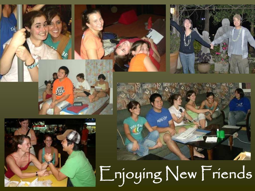 Enjoying New Friends