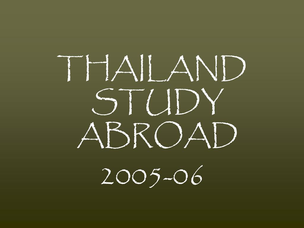 THAILAND STUDY ABROAD