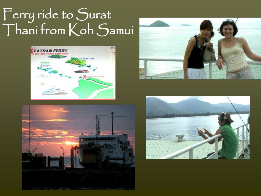 Ferry ride to Surat Thani from Koh Samui