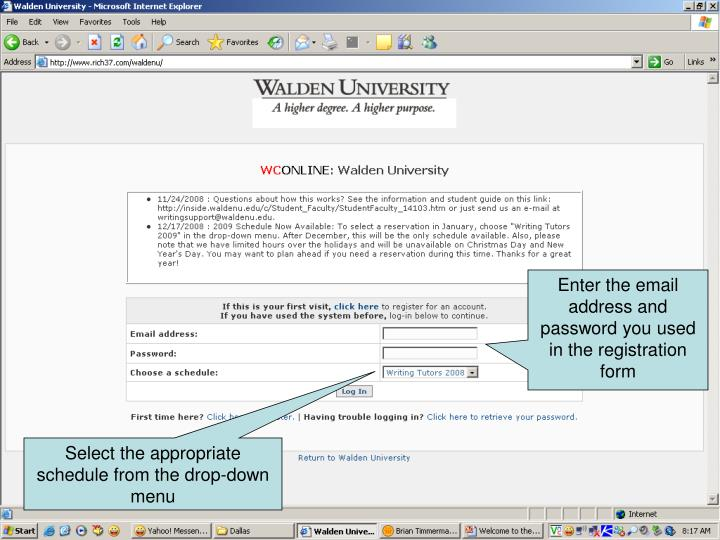 Enter the email address and password you used in the registration form