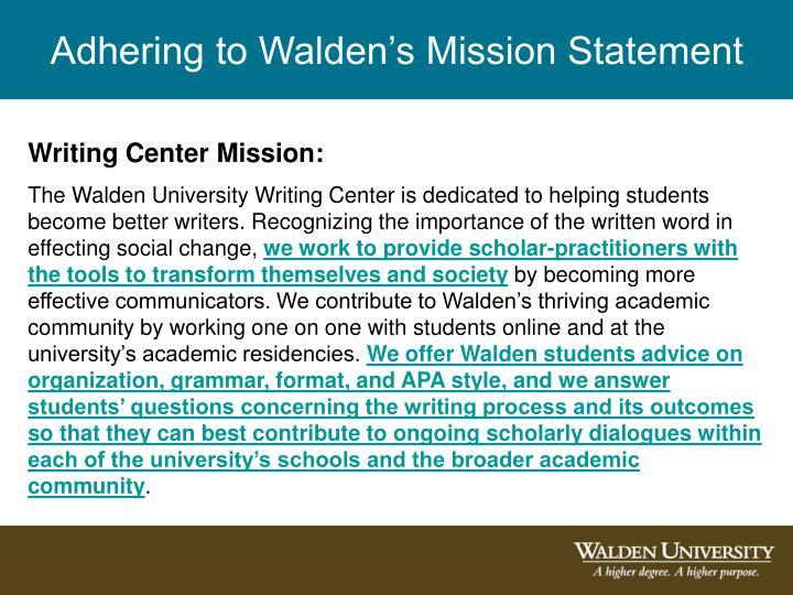 Adhering to Walden's Mission Statement