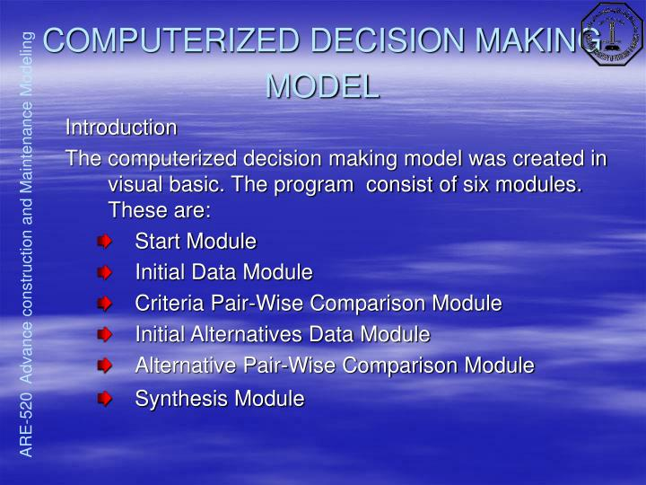 COMPUTERIZED DECISION MAKING MODEL