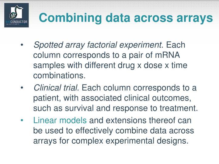 Combining data across arrays