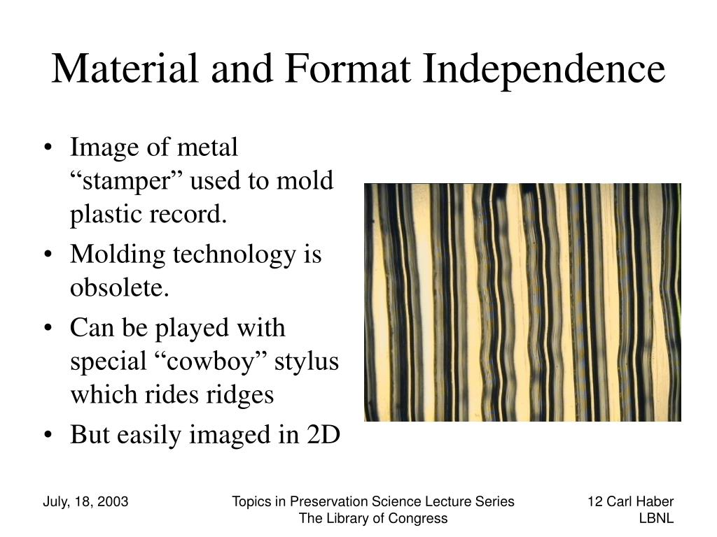 Material and Format Independence