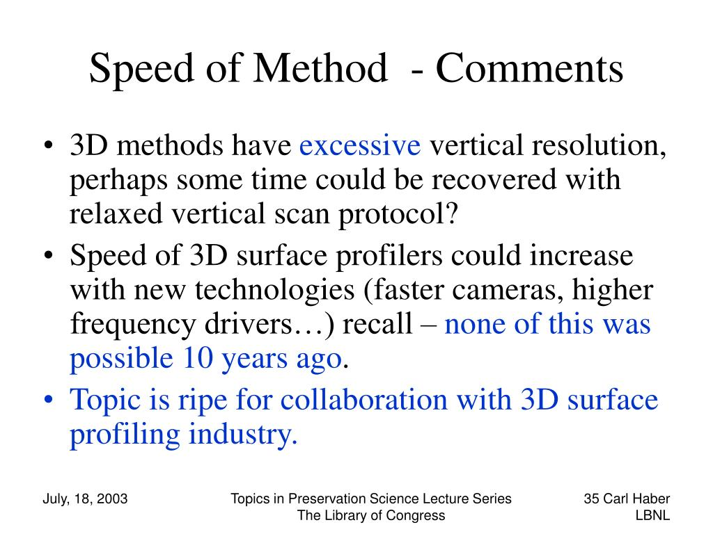 Speed of Method  - Comments