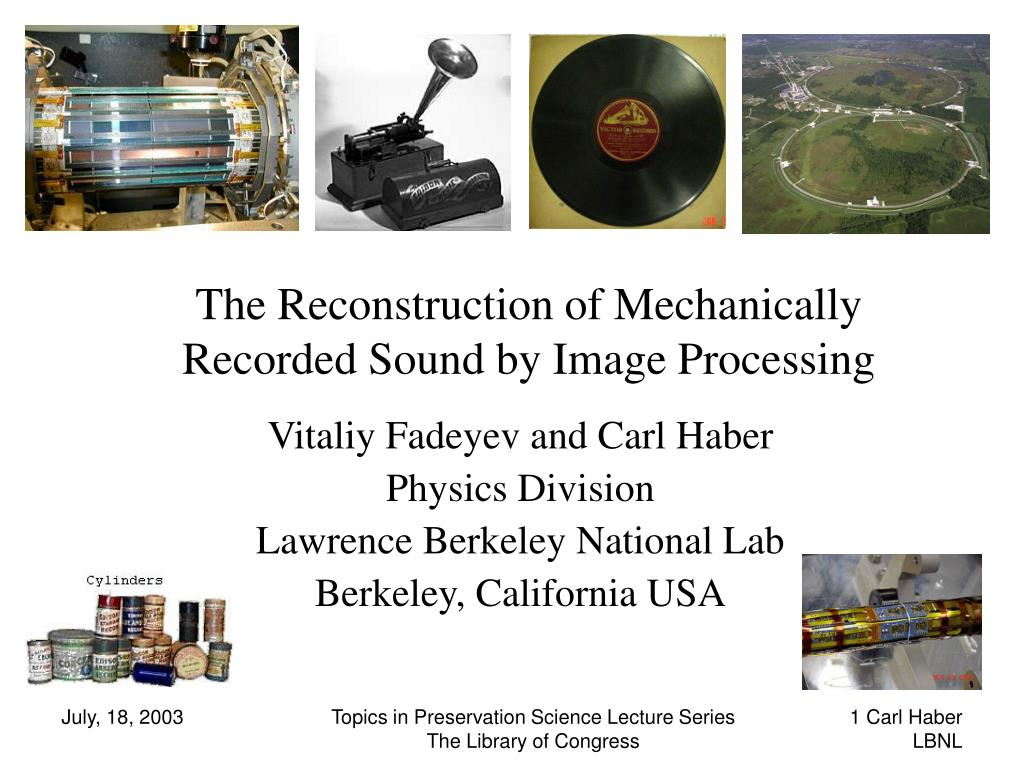 the reconstruction of mechanically recorded sound by image processing l.