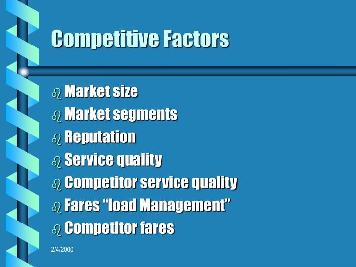 Competitive Factors