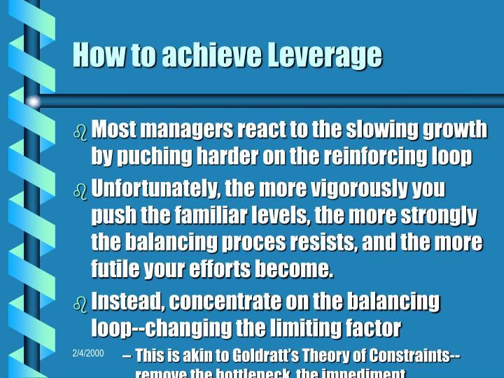 How to achieve Leverage