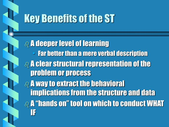 Key Benefits of the ST