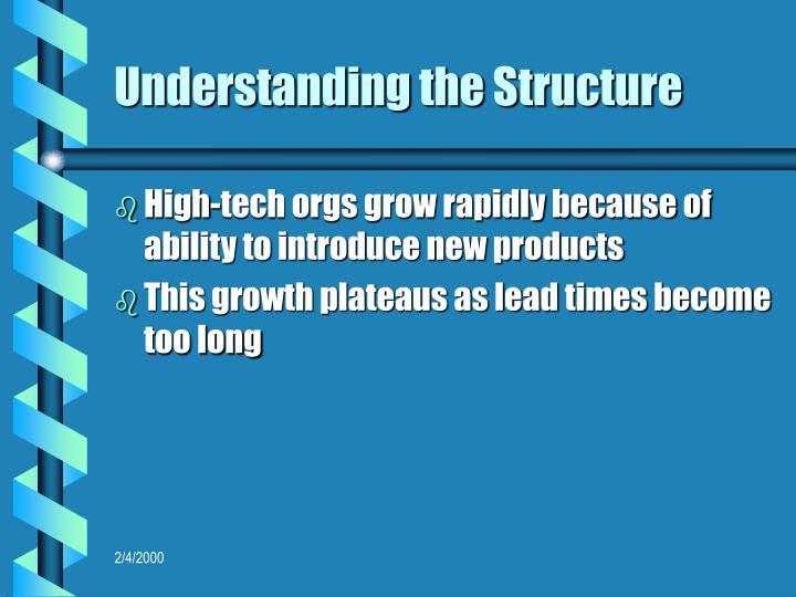 Understanding the Structure