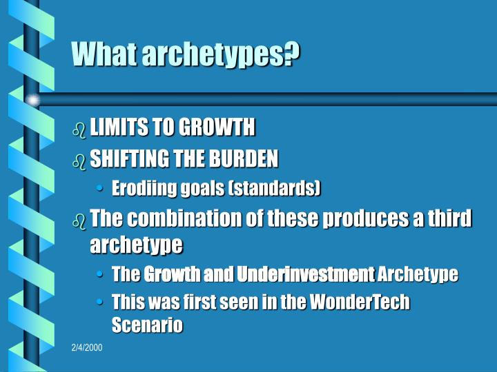 What archetypes?