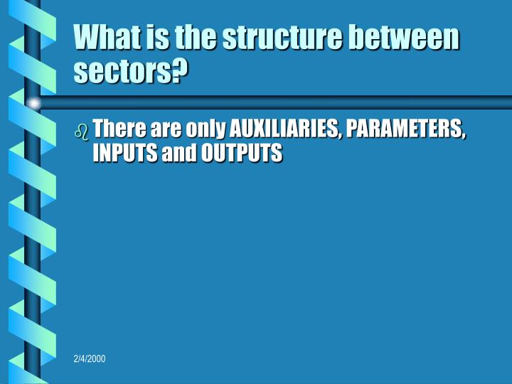 What is the structure between sectors?