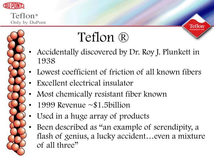 Teflon ®