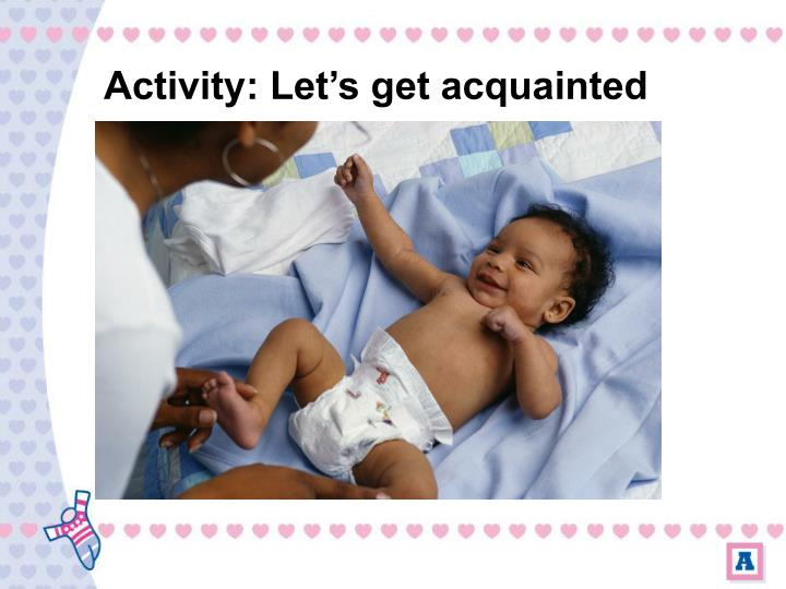 Activity let s get acquainted