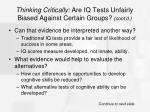 thinking critically are iq tests unfairly biased against certain groups cont d