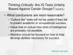 thinking critically are iq tests unfairly biased against certain groups cont d52