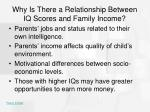 why is there a relationship between iq scores and family income