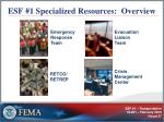esf 1 specialized resources overview