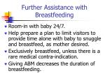 further assistance with breastfeeding
