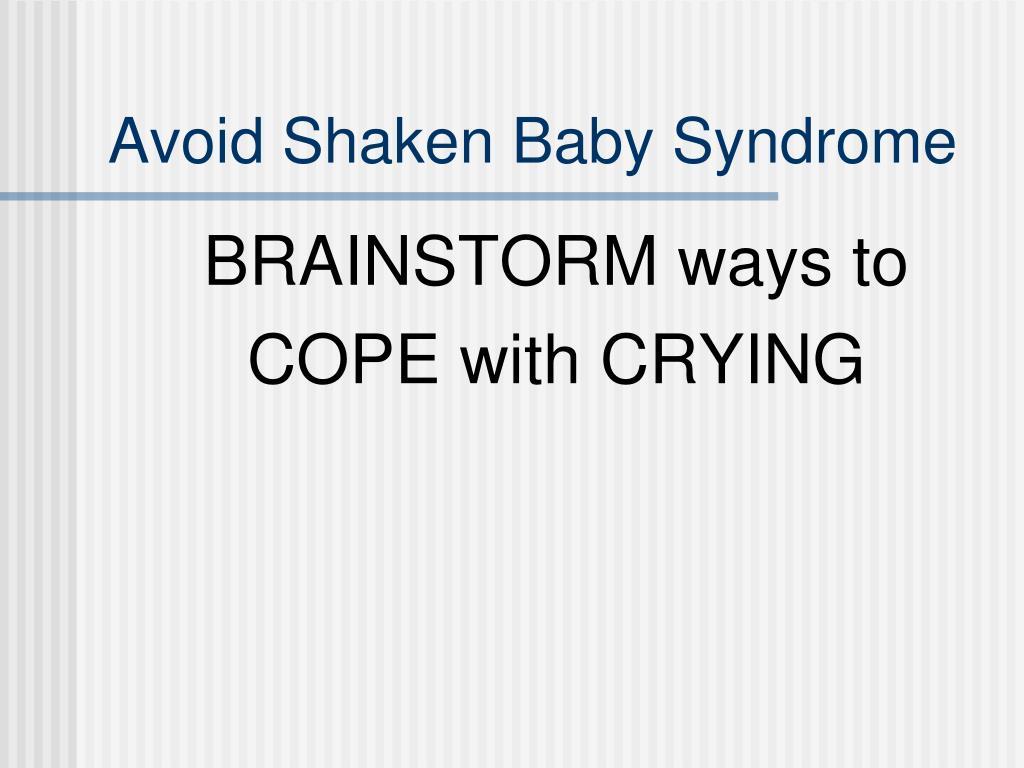Avoid Shaken Baby Syndrome