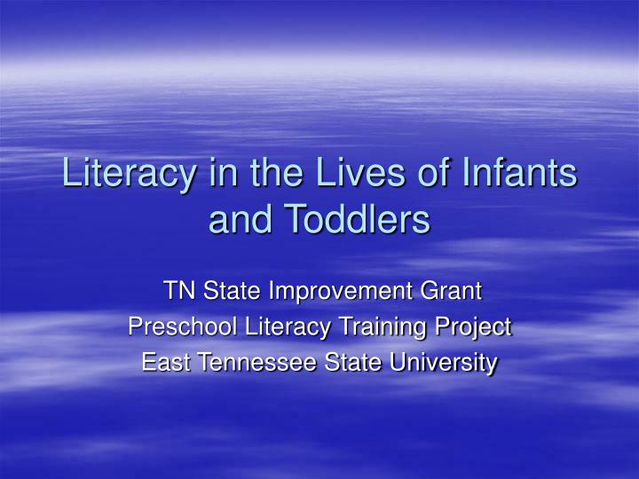 literacy in the lives of infants and toddlers n.
