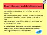 dissolved oxygen levels in tolerance range