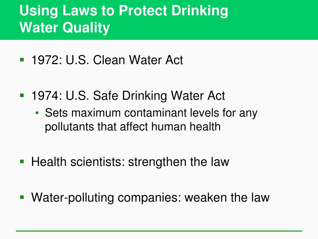 Using Laws to Protect Drinking
