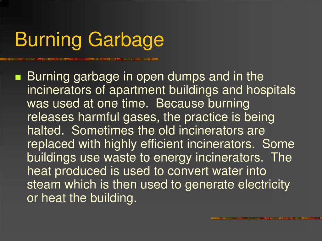 Burning Garbage