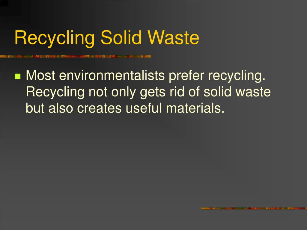 Recycling Solid Waste