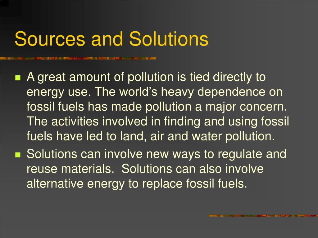 Sources and Solutions