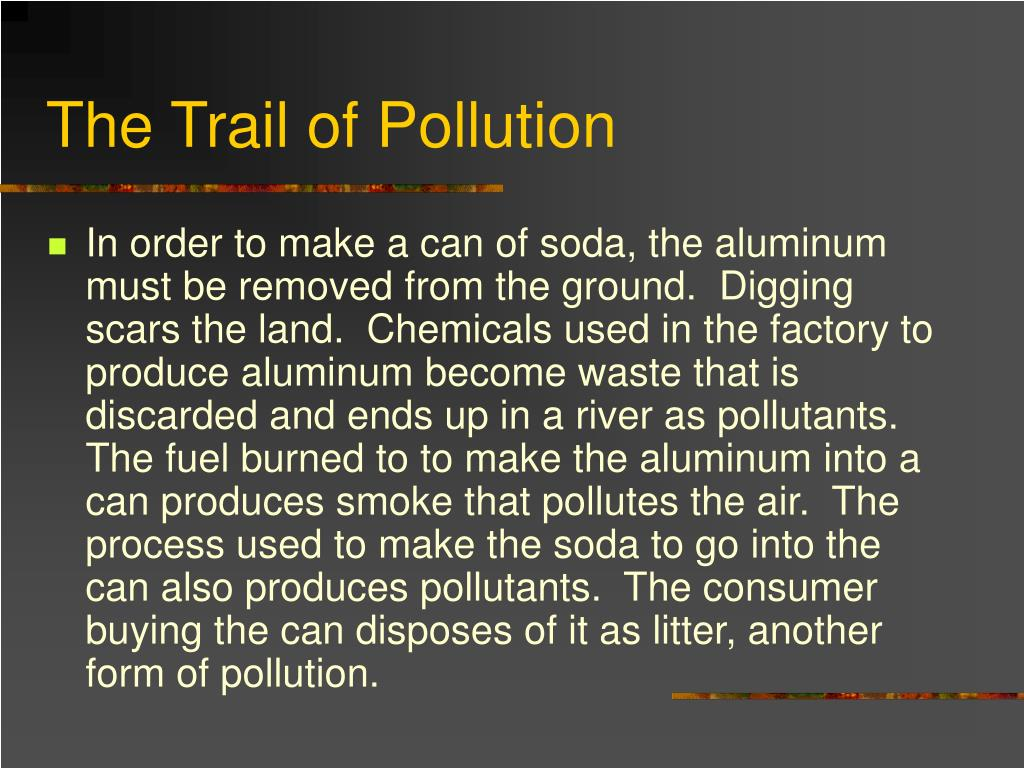 The Trail of Pollution