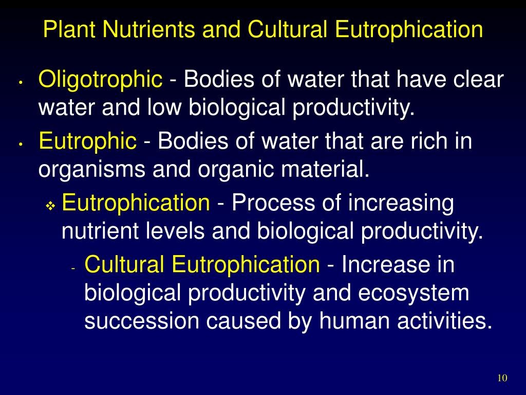 Plant Nutrients and Cultural Eutrophication
