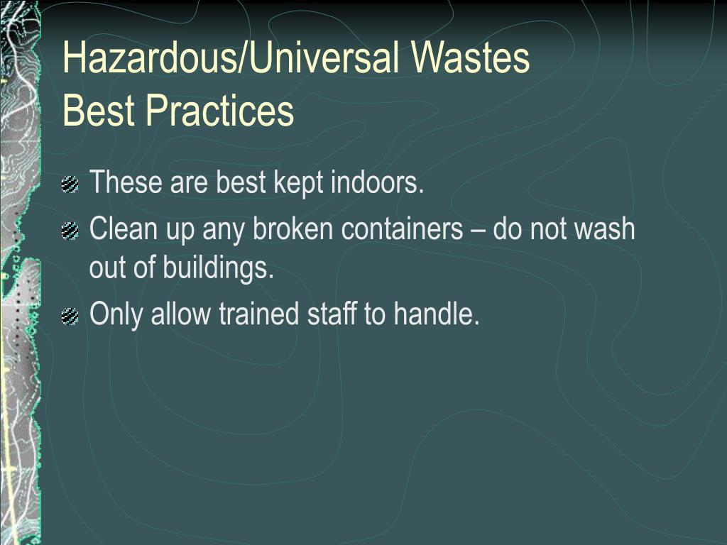 Hazardous/Universal Wastes