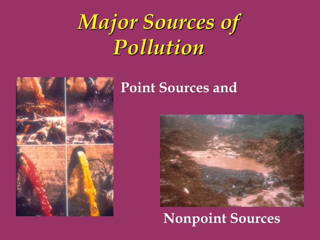 Major Sources of Pollution