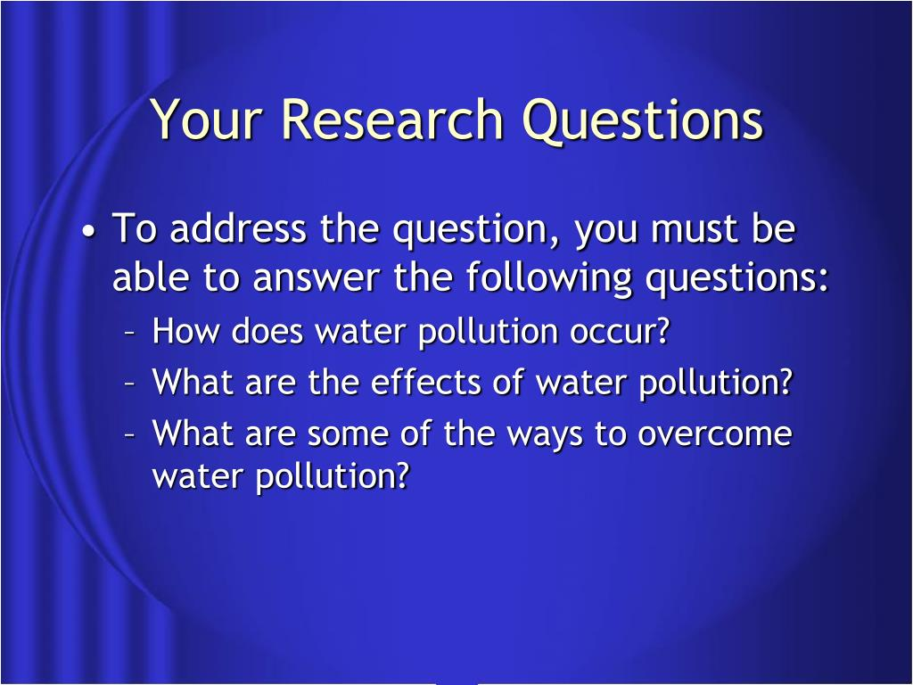 Your Research Questions