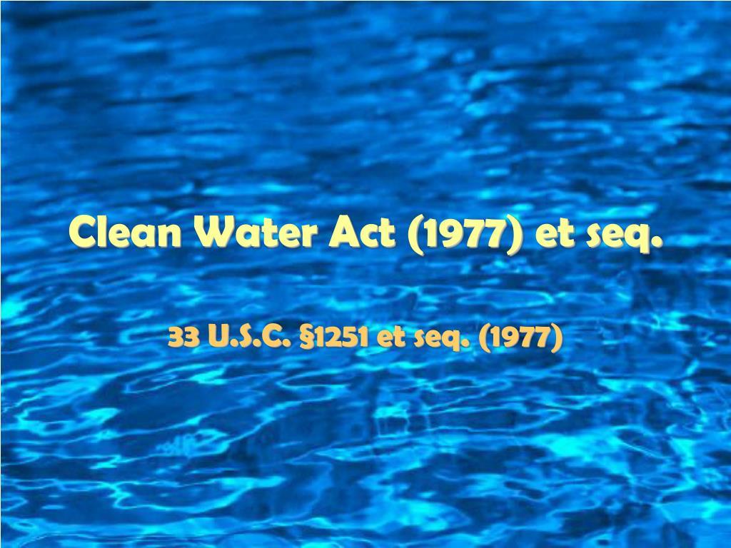 clean water act 1977 et seq l.
