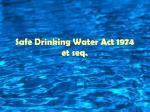 safe drinking water act 1974 et seq