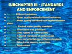 subchapter iii standards and enforcement