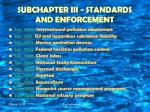 subchapter iii standards and enforcement10