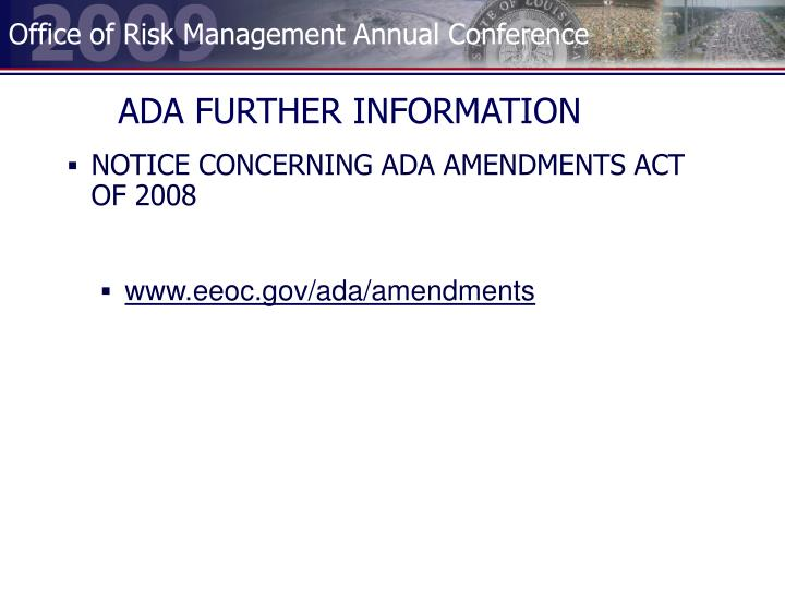 ADA FURTHER INFORMATION