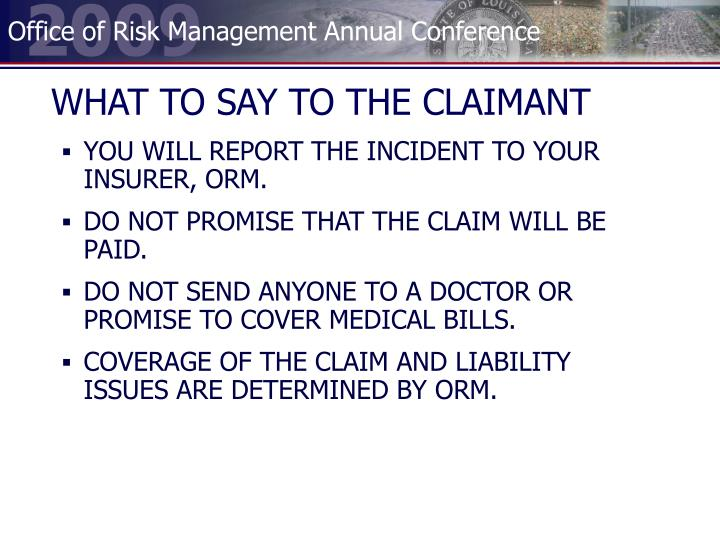WHAT TO SAY TO THE CLAIMANT