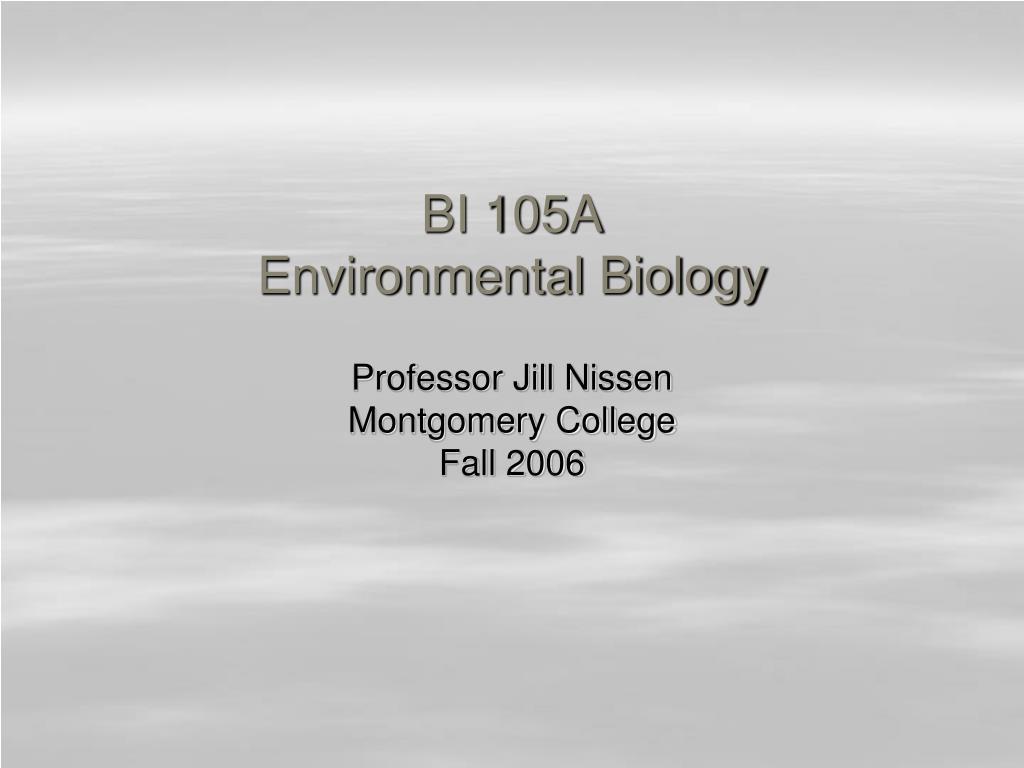 bi 105a environmental biology l.