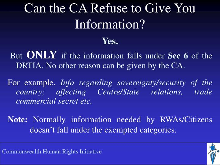 Can the CA Refuse to Give You Information?