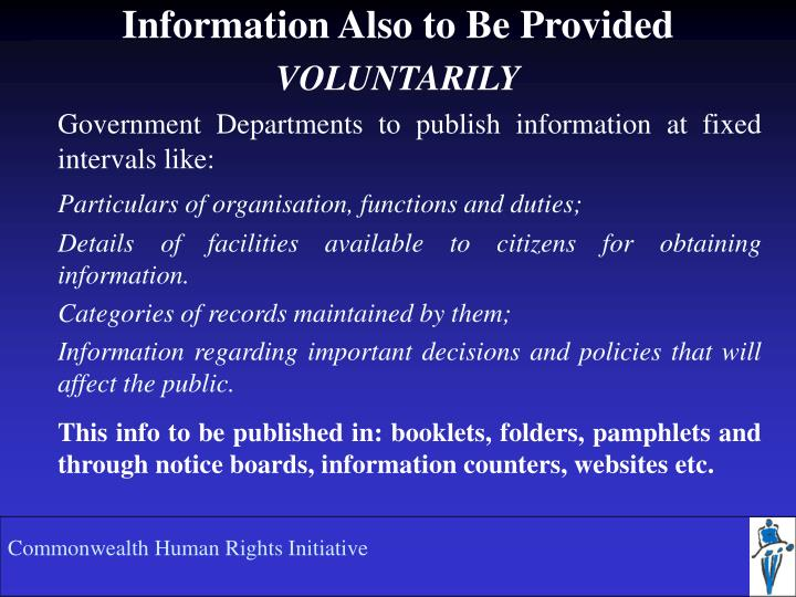Information also to be provided voluntarily