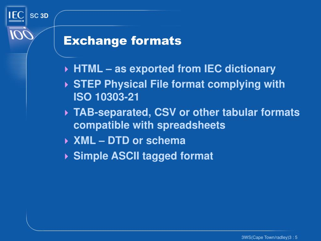 Exchange formats