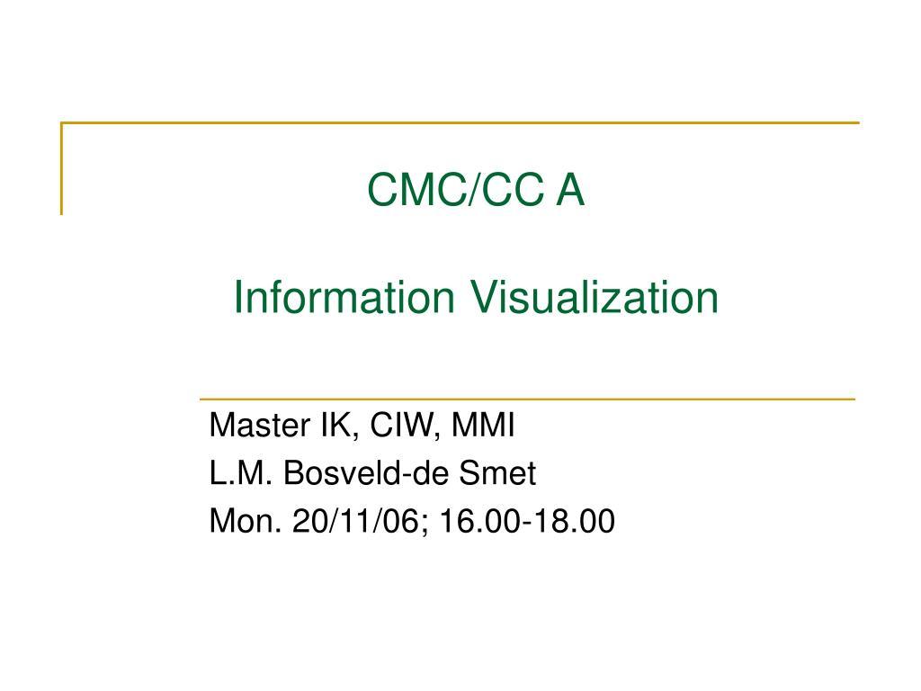 cmc cc a information visualization l.