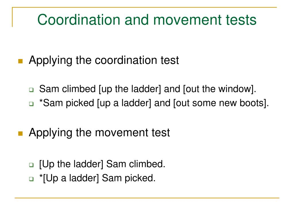 Coordination and movement tests