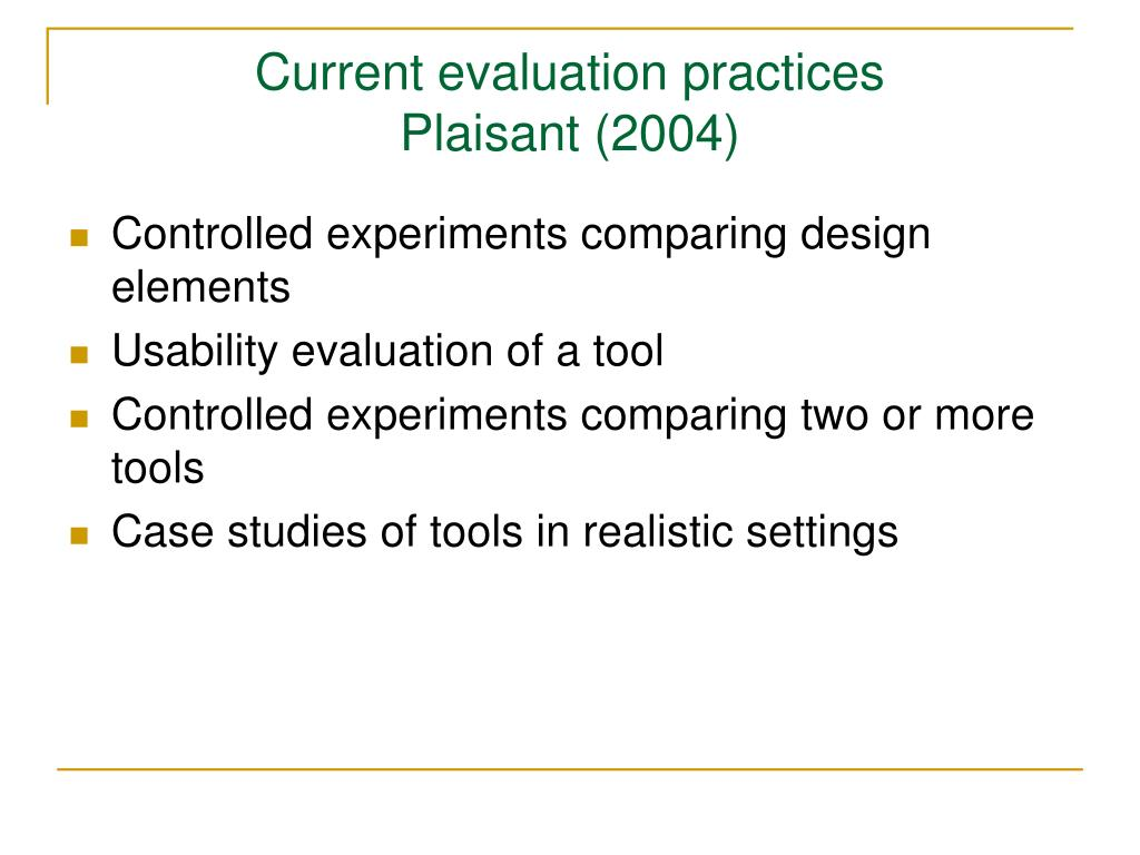 Current evaluation practices
