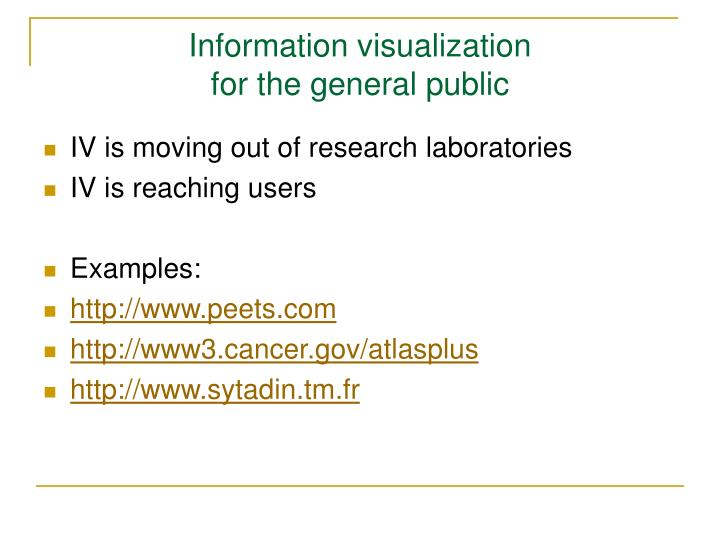 Information visualization for the general public